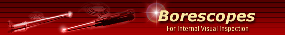 Borescopes for Internal Visual Inspection