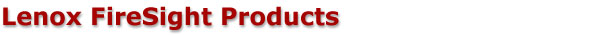 Lenox FireSight Products